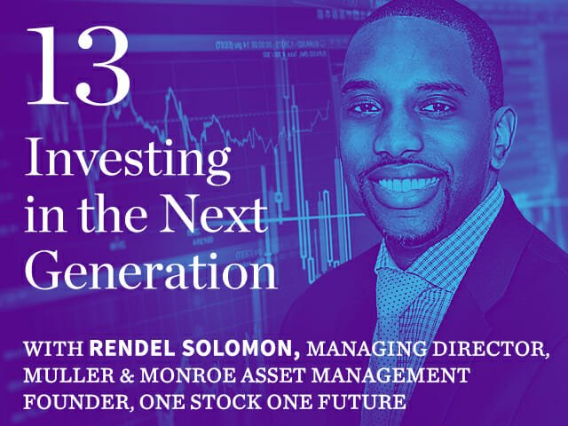 Episode 13: Investing in the Next Generation