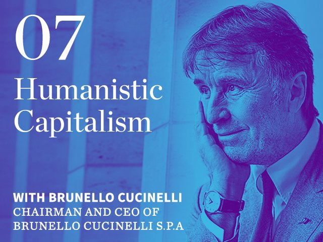 Episode 07: Humanistic Capitalism