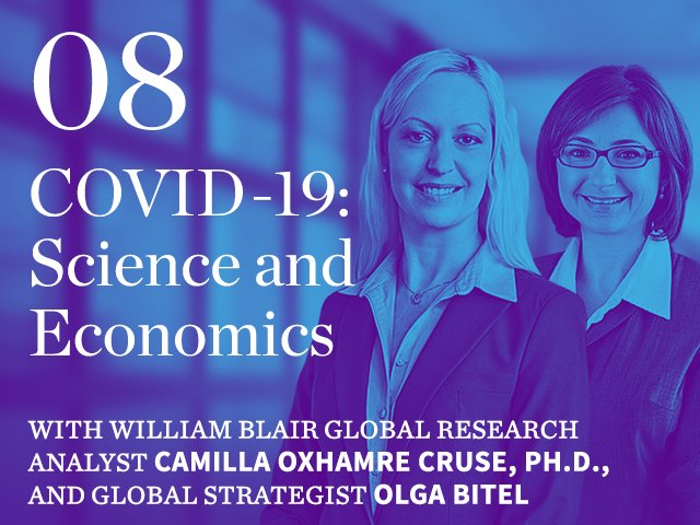 Episode 08: COVID-19: Science and Economics