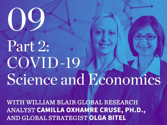 Episode 09: Part 2: COVID-19 Science and Economics