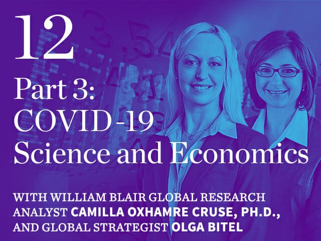 Episode 12: Part 3: COVID-19 Science and Economics